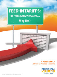Feed-In Tarriffs: The Proven Road Not Taken... Why Not?